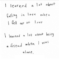 http://iglovequotes.net/: learned a lot akout  Edliin lov< whe-  fel out vr  leained a lo  OVそ  t alot being  a friend when丿was  alone http://iglovequotes.net/