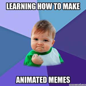 Memes, Control, and How To: LEARNING HOW TO MAKE  ANIMATED MEMES  memecrunch.com I'm outta control. Muah hah ha...