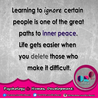 Books, Ignorant, and Life: Learning to ignore certain  people is one of the great  paths to inner peace.  Life gets easier when  you delete those who  make it difficult.  NGE  Psychology & Human Development.  f FACE Book.coMMDEVRANGE TWITTER.COM DEVRANGE #DevRange