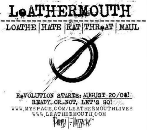 demolitonlover: revolution starts. x: LeATHERMOUTH  LONTHE HATERATITHR ATMAUL  ReT0LUTION STARTS: AUGUST 20/08!  READY, OR NOT, LET S GO!  WWW.MYSPACE COM/LEATHERMOUTHLIVES  0%  W WW LEATHER MOUTH COM  TM demolitonlover: revolution starts. x