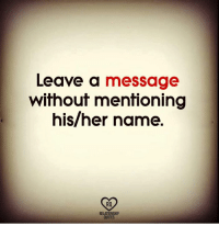 👇: Leave a message  without mentioning  his/her name.  RO  RELATIONSHIP  QUOTES 👇