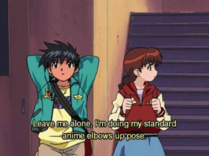 Being Alone, Anime, and Irl: Leave me alone m doina my standard  anime elbows up:pose. anime_irl