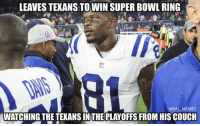 Bad move, Andre..: LEAVESTEXANSTOWIN SUPER BOWL RING  @NFL MEMES  WATCHING THETEXANSINTHE PLAYOFFS FROM HIS COUCH Bad move, Andre..