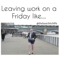 I hate when my boss asks me to do something as I'm leaving work on Friday... Bitch I'm getting fly n turning up already in my head, I ain't got time to help! 💁🏼 SoundOn TurnUp @thebasicbitchlife FuckUrJob: Leaving work on a  Friday like  athebasicbitchlife I hate when my boss asks me to do something as I'm leaving work on Friday... Bitch I'm getting fly n turning up already in my head, I ain't got time to help! 💁🏼 SoundOn TurnUp @thebasicbitchlife FuckUrJob
