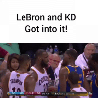 LeBron and KD jawing at each other will be a Nike commercial next year. cavs goldenstate @pmwhiphop: LeBron and KD  Got into it!  GS  80  CLE 99  3rd 7:26  24 SxVaraliu I Gs leads 3-o  TIMEOUT LeBron and KD jawing at each other will be a Nike commercial next year. cavs goldenstate @pmwhiphop