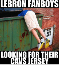 Cleveland Cavaliers fans looking for their old LeBron James jerseys! #Cavs Nation Credit: Trafalgar Law: LEBRON FANBOYS  @NBAMEMES  LOOKING FOR THEIR  CAVS JERSEY Cleveland Cavaliers fans looking for their old LeBron James jerseys! #Cavs Nation Credit: Trafalgar Law