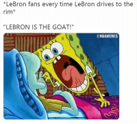 "Nba, Goat, and Lebron: *LeBron fans every time LeBron drives to the  rim*  ""LEBRON IS THE GOAT!""  @NBAMEMES 🐐🐐🐐🐐🐐🐐🐐🐐🐐🐐🐐🐐🐐🐐🐐🐐🐐🐐🐐🐐🐐🐐"