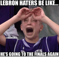 Haters are so sad right now... #Cavs Nation: LEBRON HATERS BE LIKE  ONBAMEMES  HE'S GOING TO THE FINALS AGAIN Haters are so sad right now... #Cavs Nation