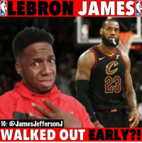 Finals, LeBron James, and Memes: LEBRON  JAMES  NBA  NBA  IG: @JamesJeffersonJ  WALKED OUT EARLY?! Lebron James left the Finals because he knew the Warriors were going to win but...🐸☕️