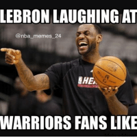 Draymond Green is suspended and is not going to play in Game 5. Thoughts? nbamemes nba_memes_24: LEBRON LAUGHINGAT  @nba memes 24  EHE.  WARRIORS FANS LIKE Draymond Green is suspended and is not going to play in Game 5. Thoughts? nbamemes nba_memes_24