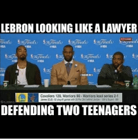 Lmfao😂😂: LEBRON LOOKING LIKE A LAWYER  LIVE  NBA  XNEA  NBA  AIBA  als  @NBA MEMES  Cavaliers 120, Warriors 90 Warriors lead series 2-1  James (CLE playoff gameswth20 Prs 3rd behind Jordan 100&Bryant 880  DEFENDING TWO TEENAGERS Lmfao😂😂