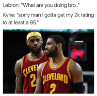 "not satisfied with that 90😂 nbamemes nba nba2k kyrieirving cavs lebron: Lebron: ""What are you doing bro.""  Kyrie: ""sorry man I gotta get my 2k rating  to at least a 95.""  @NBAMEMES  EVE  IEVELAND not satisfied with that 90😂 nbamemes nba nba2k kyrieirving cavs lebron"