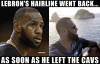 Basketball, Cavs, and Hairline: LEBRON'S HAIRLINE WENT BACK  @HBAMEMES  AS SOON AS HE LEFT THE CAVS That stress free life😂 nbamemes nba lebron