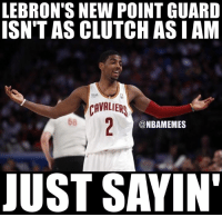 Nba, Cavaliers, and Clutch: LEBRON'S NEW POINT GUARD  ISN'T AS CLUTCH ASIAM  CAVALIERS  68  @NBAMEMES  JUST SAYIN Uncle Drew keeping it real!