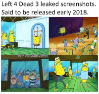 Memes, Zombies, and Fave: Left 4 Dead 3 leaked screenshots.  Said to be released early 2018.  IG Polar SaurusRex Whats your fave zombie game? :) Follow me for more! @PolarSaurusRex
