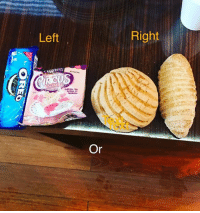 Memes, 🤖, and Tea: Left  Galletas  Or  Right American has always been a country divided , Clearly we make choices everyday that impact our lives and the lives of our family , here's an example of a cultural divide ? Who do you stand with The LEFT or RIGHT ? ( and how do you eat them .. Milk, Coffee, Tea, ..?