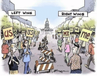 So very true: LEFT WING  RIGHT WING  LA  U5 So very true
