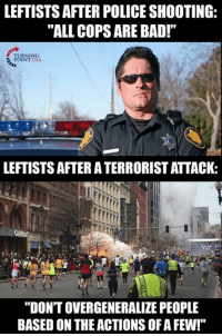 """Sad But True... #BigGovSucks: LEFTISTS AFTER POLICE SHOOTING:  """"ALL COPS ARE BAD!""""  POINT USA  LEFTISTS AFTERATERRORISTATTACK:  """"DONT OVERGENERALIZE PEOPLE  BASED ON THE ACTIONS OFAFEW!"""" Sad But True... #BigGovSucks"""