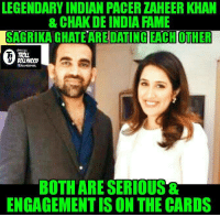 Memes, Pacer, and Indian: LEGENDARY INDIAN PACER ZAHEERKHAN  & CHAKDE INDIA FAME  SAGRIKA DATING EACH OTHER  OFFICIAL  TROT  BOTH ARE SERIOUS  ENGAGEMENTISON THE CARDS Real life chak de India & Reel life Chak de India 👌🏻👌🏻  PS :- sorry for the low quality pic as this was there 1st public appearance together   #Dab_bang