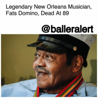 "Legendary New Orleans Musician, Fats Domino, Dead At 89 – blogged by @MsJennyb ⠀⠀⠀⠀⠀⠀⠀ ⠀⠀⠀⠀⠀⠀⠀ Legendary singer and pianist, Fats Domino, has passed, TMZ reports. ⠀⠀⠀⠀⠀⠀⠀ ⠀⠀⠀⠀⠀⠀⠀ The New Orleans singer, who was a pioneer of Rock and Roll, rose to fame in the '50s for his hits ""Blueberry Hill"" and ""I'm Walkin'."" He sold over 65 million albums, was inducted into the Rock and Roll Hall of Fame in 1986, and received a Lifetime Achievement Award at the Grammys in '87. ⠀⠀⠀⠀⠀⠀⠀ ⠀⠀⠀⠀⠀⠀⠀ The legendary artist inspired the likes of Elvis Presley and The Beatles, through his traditional rhythm and blues musical style. ⠀⠀⠀⠀⠀⠀⠀ ⠀⠀⠀⠀⠀⠀⠀ According to the singer's daughter, FatsDomino died peacefully surrounded by family. He was 89.: Legendary New Orleans Musician,  Fats Domino, Dead At 89  @balleralert Legendary New Orleans Musician, Fats Domino, Dead At 89 – blogged by @MsJennyb ⠀⠀⠀⠀⠀⠀⠀ ⠀⠀⠀⠀⠀⠀⠀ Legendary singer and pianist, Fats Domino, has passed, TMZ reports. ⠀⠀⠀⠀⠀⠀⠀ ⠀⠀⠀⠀⠀⠀⠀ The New Orleans singer, who was a pioneer of Rock and Roll, rose to fame in the '50s for his hits ""Blueberry Hill"" and ""I'm Walkin'."" He sold over 65 million albums, was inducted into the Rock and Roll Hall of Fame in 1986, and received a Lifetime Achievement Award at the Grammys in '87. ⠀⠀⠀⠀⠀⠀⠀ ⠀⠀⠀⠀⠀⠀⠀ The legendary artist inspired the likes of Elvis Presley and The Beatles, through his traditional rhythm and blues musical style. ⠀⠀⠀⠀⠀⠀⠀ ⠀⠀⠀⠀⠀⠀⠀ According to the singer's daughter, FatsDomino died peacefully surrounded by family. He was 89."