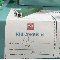 Lego, Creation, and Name: LEGO  Kid Creations  First Name:  Age  Name of Creation: Ob no
