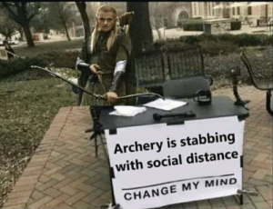 Legolas practicing lethal distancing. by treetyoselfcarol MORE MEMES: Legolas practicing lethal distancing. by treetyoselfcarol MORE MEMES