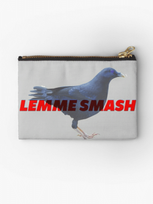 "BiRbs - LEMME SMASH bird meme"" Studio Pouches by Manuele Sala ...: LEMME SMASH BiRbs - LEMME SMASH bird meme"" Studio Pouches by Manuele Sala ..."