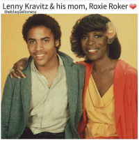 """Lenny, Lenny Kravitz, and Memes: Lenny Kravitz & his mom, Roxie Roker  theblaquelioness """"Roxie Roker - a pioneer on screen, a loving mother offscreen Roxie Albertha Roker (August 28, 1929 – December 2, 1995) was an American actress, best known for her groundbreaking role as Helen Willis on the sitcom The Jeffersons. She is the mother of musician Lenny Kravitz, the grandmother of actress Zoë Kravitz and the cousin of NBC's Today Show's Al Roker."""" ┈ theblaquelioness"""