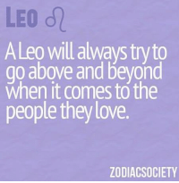Love, Too Much, and Free: LEO dl  ALeo will always to  go above and beyond  when it comes the  people they love  ZODIAC SOCIETY Feb 17, 2017. You expect too much from other people, especially those with whom you are intimately close. You  .... ...FOR FULL HOROSCOPE VISIT: http://horoscope-daily-free.net