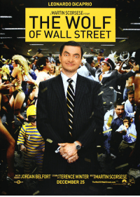 The Wolf of Wall Street: LEONARDO DİCAPRIO  MARTIN SCORSESEPICTURE  THE WOLF  OF WALL STREET  HERSDAN BELFORNCEWINTERARTIN SCORSESE  BASED ON  BOOK BY  DIRECTED  DECEMBER 25heWtOmlal Sre .on
