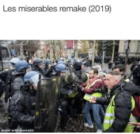 Michael, Another, and Les Miserables: Les miserables remake (2019)  made with mematic Michael Bay announces another Remake (2019)