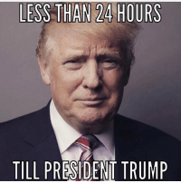 Conservative, Right Wing, and Strangers: LESS THAN 24 HOURS  TILL  PRE DENT TRUMP HIGH ENERGY!!! president trumpinauguration inauguration2017 inauguration liberals libbys democraps liberallogic liberal ccw247 conservative constitution presidenttrump nobama stupidliberals merica america stupiddemocrats donaldtrump trump2016 patriot trump yeeyee presidentdonaldtrump draintheswamp makeamericagreatagain trumptrain maga Add me on Snapchat and get to know me. Don't be a stranger: thetypicallibby Partners: @tomorrowsconservatives 🇺🇸 @too_savage_for_democrats 🐍 @thelastgreatstand 🇺🇸 @always.right 🐘 TURN ON POST NOTIFICATIONS! Make sure to check out our joint Facebook - Right Wing Savages Joint Instagram - @rightwingsavages Joint Twitter - @wethreesavages Follow my backup page: @the_typical_liberal_backup