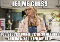 When you go to your mature friend, after you explored your new vacuum cleaner: LET ME GUESS  YOU STUCK YOUR DICKIN SOMETHING  AND NOW YOUNEED MYHELP When you go to your mature friend, after you explored your new vacuum cleaner