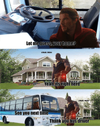 Even Thanos thanks the bus driver via /r/MemeEconomy https://ift.tt/2CJfrsS: Let me  guess, your home?  u/Death Ma5ter  Yeah.its right here  u/Death Ma5ter  See you next time  Thank youbus driver Even Thanos thanks the bus driver via /r/MemeEconomy https://ift.tt/2CJfrsS