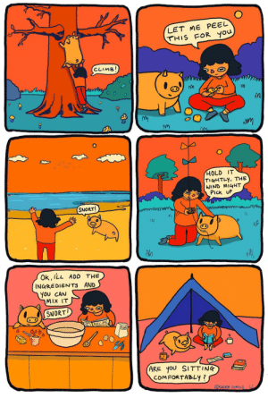 Summer with pig [OC]: LET ME PEEL  THIS FOR you  CLIMB!  HOLD IT  TIGHTLY, THE  WIND MIGHT  PIck UP  SNORT!  Ok, ILL ADD THE  INGREDIENTS AND  You CAN  MIX IT  SNORT  RECIPE  FloOR  (ARE yoU SITTING  COMFORTABLY ?  OGREB COMICS Summer with pig [OC]