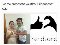 """praying for this dude: Let me present to you the """"Friendzone""""  logo  friendzone praying for this dude"""