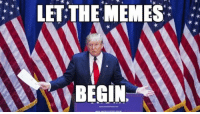 The: LET THE MEMES  BEGIN