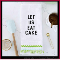 No Sew Embroidered 'Kitchen Phrase' Tea Towel crafts nosew mothersdaygift: LET  US  EAT  CAKE  Dollar store crafter www.cowiescraftandcookingcorner.blogspot.ca No Sew Embroidered 'Kitchen Phrase' Tea Towel crafts nosew mothersdaygift