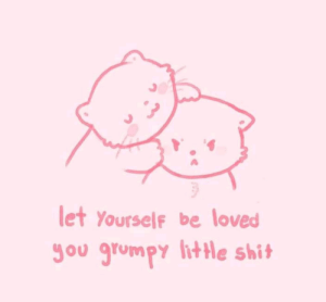 lithe: let Yourself be loved  Jou grumpy litHe shit