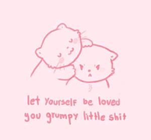 lithe: let Yourself be loved  Sou grumpy lithe shit