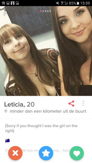 Sorry, Girl, and Thought: Leticia, 20  minder dan een kilometer uit de buurt  (Sorry if you thought I was the girl on the  right)  k too m  me... bec Cant fault her