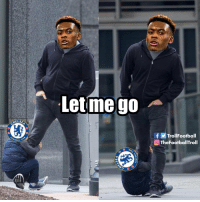 "Chelsea, Football, and Memes: Letmego  HELS  f Trol!Football  OTheFootballTroll  BALL C Last night Chelsea fans were singing: ""We want you to stay, we want you to stay. Hudson-Odoi, we want you to stay.  Hudson-Odoi ignored fans' chants and headed straight down the tunnel. https://t.co/2wvbmnHUow"