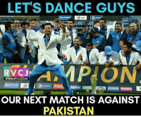 Memes, Party, and Reebok: LET'S DANCE GUYS  Opepsin  LG  ReuwNNORl  RVCJ  WWW. RVCJ.COM  ReLIANCe  Pepsi Emi  Reebok Eca  HYunDAI Birming  OUR NEXT MATCH IS AGAINST  PAKISTAN Time to PARTY!