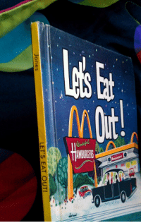 Club, Funny, and Lol: LET'S EAT OUT!  ones hetalia-club: edscutechibigirl:  sea-island-cotton:  segastarlit:  alumpotatoflexam:  segastarlit:  I've had this book since I was 6. It was written in the 50's and was about happy familys gong out and enjoying McDonald's hamburgers. I just noticed the author's last name on the side of the book. LOL. Too perfect.   :-| :-| Omg, the 2 kids in the back are wearing red and blue tops like Al and Matt too D;  HOLY SHIT.   oooohhhhh shit. That's so funny man.  OMFG WHAT THE HELL AKSDKSDJFHDKSJHDG HOW IS THIS SO PERFECT.