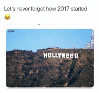 Hollyweed: Let's never forget how 2017 started  HoLLYWeeD