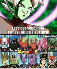 Memes, 🤖, and Creator: Let's notforgetthat  Zamasu killed all Ofthem zamasu was owsm . Creator ( lord destructor ) Admin = ( @mnajafkhan1) & ( @animeigirls721) . . .. anime art dragonball dragonballz dragonballgt dragonballkai dragonballsuper supersaiyan supersaiyan2 supersaiyan3 supersaiyan4 blackgoku fanart aralechan arale femalebroly clowngod picolo supersaiyanblue ssjb ssjbluegoku