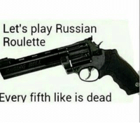 Cheating, Dumb, and Memes: Let's play Russian  Roulette  Every fifth like is dead I hope I become the 5th liker😉 comment what you got, no cheating :)⬇ ️ - - follow @hoodxsavage for more memes✔️ - - honest winter ganggang funnymemes funny street lol bitchesbelike money funnyshit comedy lmao weak like4like followforfollow followtrain niggasbelike funnyshit savage gang nigga beat instagram bitch school music dumb memes people gang