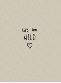 Run, Wild, and Let's: LET'S RUN  WILD