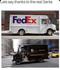 Respect: Lets say thanks to the real Santa  FedEx  Express Respect