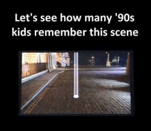 Memes, Kids, and 90's: Let's see how many '90s  kids remember this scene dopl3r.com - Memes - Lets see how many 90s kids remember this scene